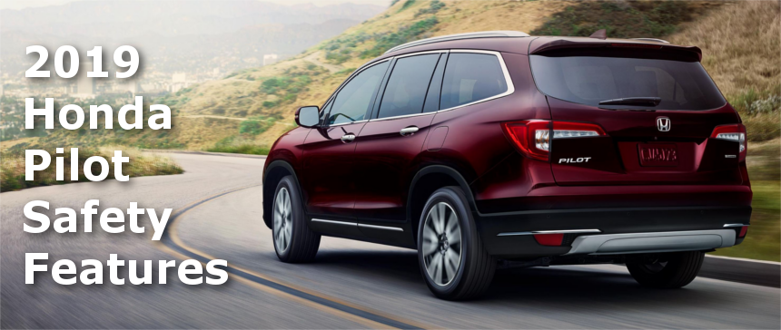 Glens Falls Toyota >> 2019 Honda Pilot Safety Features Give You Peace of Mind ...